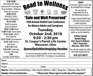 Road to Wellness, Safe and Well Preserved